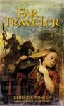 Far Traveler - Rebecca Tingle
