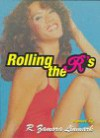 Rolling the R's - R. Zamora Linmark