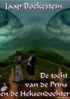 De Tocht van de Prins en de Heksendochter - Jaap Boekestein