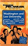 Washington and Lee University: Off the Record - Jeremiah McWilliams, College Prowler, Jon Skindzier, Kimberly Moore
