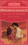 A Cast of Hawks (Masquerade) - Hazel Smith