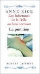 Les infortunes de la Belle au Bois Dormant, tome 2 : La punition - A.N. Roquelaure, Anne Rice