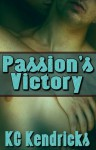 Passion's Victory - K.C. Kendricks