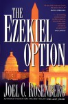 The Ezekiel Option - Joel C. Rosenberg
