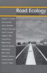 Road Ecology: Science and Solutions - Richard T.T. Forman, Daniel Sperling, John A. Bissonette, Anthony P. Clevenger, Carol D. Cutshall, Virginia H. Dale, Lenore Fahrig, Robert B. France, Charles R. Goldman, Kevin Heanue, Frederick J. Swanson, Thomas Turrentine, Thomas C. Winter, Julia A. Jones