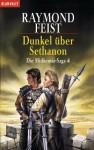 Dunkel über Sethanon (The Riftwar Saga #4) - Dagmar Hartmann, Raymond E. Feist