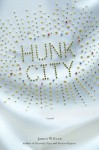 Hunk City - James Wilcox