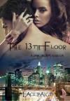 The 13th Floor (A Dark Dreams Novella) - Laci Paige, Randi Alexander