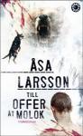 Till offer åt Molok - Åsa Larsson