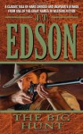 The Big Hunt - J.T. Edson