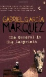 The General in His Labyrinth - Gabriel García Márquez