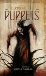 The Grimscribe's Puppets - Joseph S. Pulver Sr., John Langan, Gemma Files