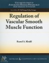 Regulation of Vascular Smooth Muscle Function - Raouf A. Khalil, D. Neil Granger, Joey Granger