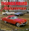 Thunderbird Milestones - Mike Mueller, Christopher Batio
