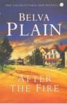 After The Fire - Belva Plain