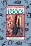 Essential Tools: Equipment and Supplies for Home Gardeners - Karan Davis Cutler