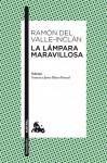 La lámpara maravillosa - Ramón del Valle-Inclán