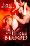 Table for Three - Bobbi Romans