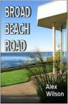 Broad Beach Road - Alex Wilson