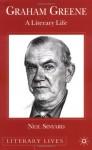 Graham Greene: A Literary Life - Neil Sinyard