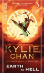 Earth to Hell: Journey to Wudang: Book One - Kylie Chan