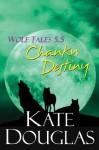Wolf Tales 5.5: Chanku Destiny - Kate Douglas