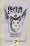 On kurjust päikese all - Agatha Christie