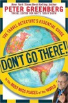 Don't Go There! - Peter Greenberg