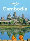 Lonely Planet Cambodia (Travel Guide) - Lonely Planet, Greg Bloom