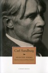 Selected Poems - Carl Sandburg, George Hendrick, Willene Hendrick