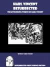 Harl Vincent Resurrected: The Astounding Stories of Harl Vincent - Harl Vincent, Greg Fowlkes