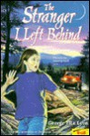 The Stranger I Left Behind - George Ella Lyon
