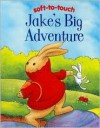 Jake's Big Adventure - Jillian Harker, Andy Everitt-Stewart