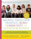 Helping Teens Stop Violence, Build Community, and Stand for Justice - Allan Creighton, Paul Kivel