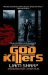 God Killers — Machivarius Point & Other Stories - Liam Sharp