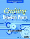 Crafting Expository Papers - Susan Koehler