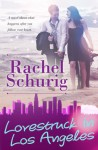 Lovestruck in Los Angeles - Rachel Schurig