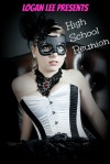 High School Reunion - Logan Lee