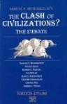 The Clash of Civilizations?: The Debate - Samuel P. Huntington