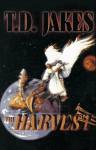 Harvest - T.D. Jakes