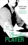 Beautiful Player (Beautiful Bastard 3) - Christina Lauren