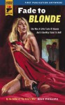 Fade to Blonde - Max Phillips