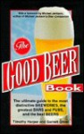 The Good Beer Book - Timothy Harper