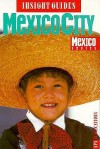 Insight Guide: Mexico City - Insight Guides