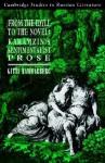 From the Idyll to the Novel: Karamzin's Sentimentalist Prose - Gitta Hammarberg, Catriona Kelly, Anthony Cross