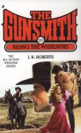 The Gunsmith #283: Riding the Whirlwind - J.R. Roberts