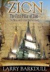 The First Pillar of Zion--The New and Everlasting Covenant (The Three Pillars of Zion) - Larry Barkdull