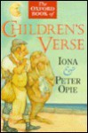 The Oxford Book of Children's Verse - Iona Opie, Peter Opie