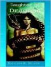 Daughter of Dragons - Kathleen H. Nelson