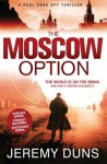 The Moscow Option - Jeremy Duns